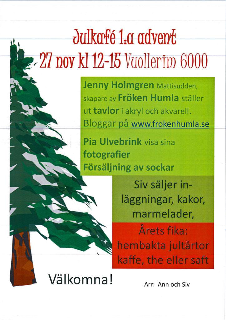 Julkafé,1:a advent,utställning,konst,fröken humla,jenny holmgren